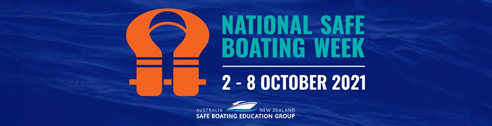 National Safe Boating Week - 2 - 8 Oct 2021